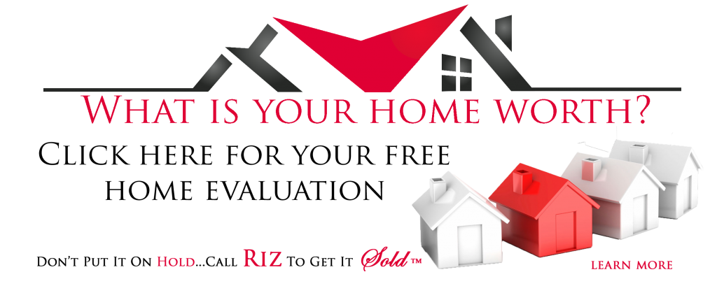 Get a Free Home Evaluation from Riz